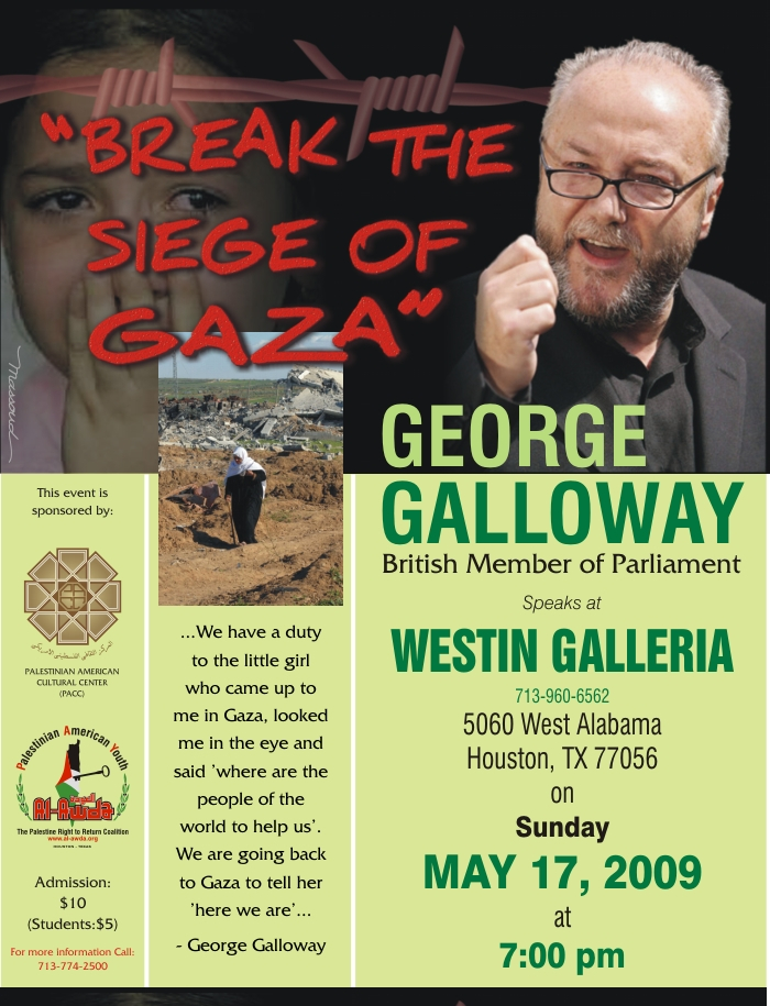 "George Galloway talks in Houston on ""Break the Seige of Gaza"""